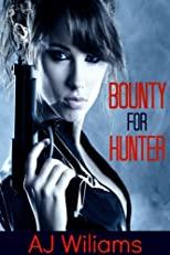 Bounty for Hunter (Bounty for Hire)