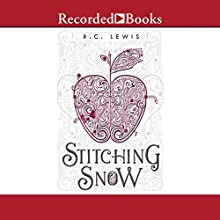 Stitching Snow (       UNABRIDGED) by R. C. Lewis Narrated by Mia Barron