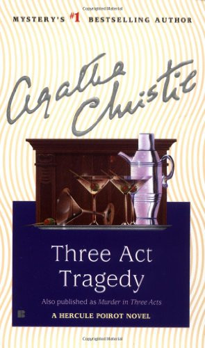 Three Act Tragedy (Hercule Poirot Mysteries)