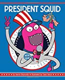 img - for President Squid book / textbook / text book