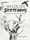 img - for Wildlife Sketching: Pen, Pencil, Crayon and Charcoal (Dover Art Instruction) book / textbook / text book