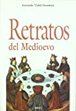 img - for Retratos del Medioevo book / textbook / text book
