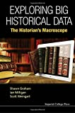 img - for Exploring Big Historical Data: The Historian's Macroscope book / textbook / text book