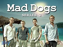 Mad Dogs - Season 2