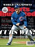 img - for Sports Illustrated Chicago Cubs 2016 World Series Champions Commemorative Issue - Anthony Rizzo Cover: Cubs Win! book / textbook / text book