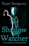 The Shadow Watcher (Society in the Shadow of Civilization Book 1)  Amazon.Com Rank: # 891,450  Click here to learn more or buy it now!