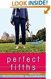 Perfect Fifths: A Novel (Jessica Darling Novels)