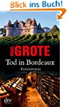 Tod in Bordeaux: Kriminalroman