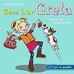 Ganz klar Greta | Andrea Schütze