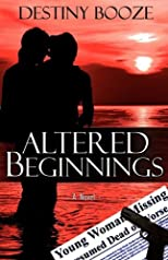 Altered Beginnings