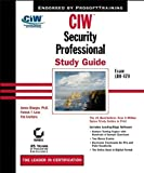 img - for CIW: Security Professional Study Guide Exam 1D0-470 (With CD-ROM) by James Stanger (2002-06-15) book / textbook / text book