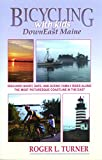 img - for Bicycling with Kids in DownEast Maine: 25 Short, Safe, and Scenic Rides book / textbook / text book