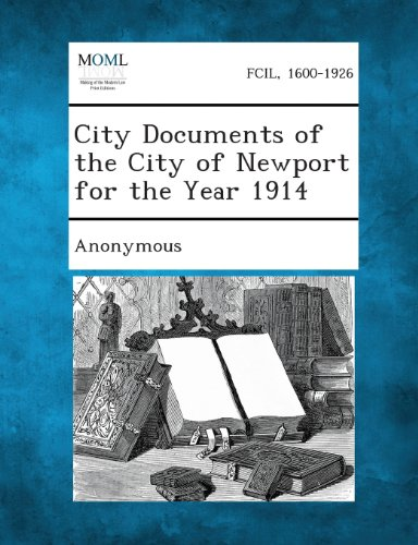 City Documents of the City of Newport for the Year 1914