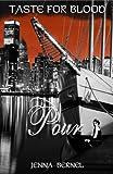 Taste For Blood:  Pour (Nephil-Vamp Series Book 2)