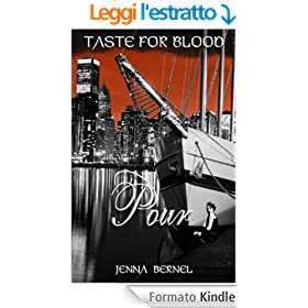 Taste For Blood:  Pour (Nephil-Vamp Series Book 2) (English Edition)