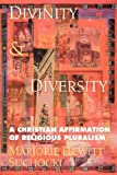 img - for By Marjorie Hewitt Suchocki Divinity and Diversity: A Christian Affirmation of Religious Pluralism book / textbook / text book