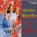 Wall of Fire: Appomattox Saga #7 Audiobook by Gilbert Morris Narrated by Maynard Villers