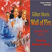 Wall of Fire: Appomattox Saga #7 | Gilbert Morris