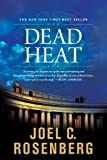 Dead Heat (Political Thrillers, No. 5) (1414311621) by Rosenberg, Joel C.