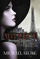 Stronger Together (Allouette Book 2)