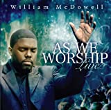 As We Worship Live by William McDowell (2009) Audio CD