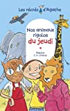"""Afficher """"Les Récrés d'Agathe Nos animaux rigolos du jeudi"""""""