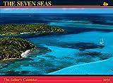 The Seven Seas Calendar 2016: The Sailor's Calendar