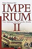 Imperium  II: Vom Aufstieg und Fall großer Reiche