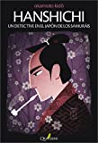 img - for HANSHICHI. Un detective en el Jap n de los samur is (Spanish Edition) book / textbook / text book