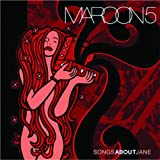 Maroon 5 Songs About Jane
