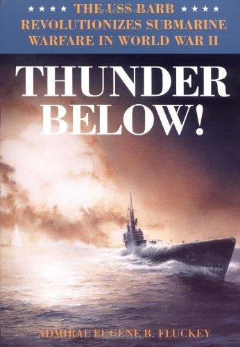 Thunder Below: The USS 'Barb' Revolutionizes Submarine Warfare in World War II