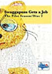 Swaggapuss Gets a Job The Pilot Seaso...