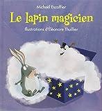 """Afficher """"Le Lapin magicien"""""""