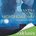 Nightingale Way: Romantische Nächte (       ungekürzt) von Samantha Young Gesprochen von: Vanida Karun