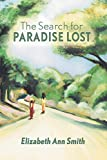 Elizabeth Ann Smith The Search for Paradise Lost