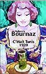 C'�tait Tunis : 1920