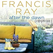 After the Dawn: A Family Affair Novel, Book 3 | Francis Ray