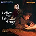 Letters from Lee's Army: Or Memoirs of Life in and out of the Army in Virginia During the War Between the States (       UNABRIDGED) by Charles Minor Blackford, Susan Leigh Blackford Narrated by Matthew Steward, Susie Berneis