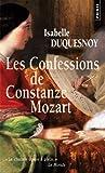 echange, troc Isabelle Duquesnoy - Les Confessions de Constanze Mozart