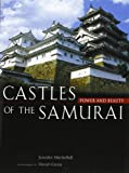 img - for Castles of the Samurai: Power and Beauty book / textbook / text book