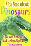 img - for Children's Book About Dinosaurs: A Kids Picture Book About Dinosaurs with Photos and Fun Facts book / textbook / text book