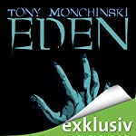 Eden | Tony Monchinski