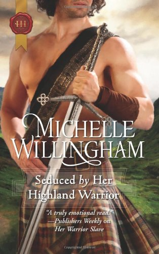 Image of Seduced by Her Highland Warrior (MacKinloch Clan, Book 2)