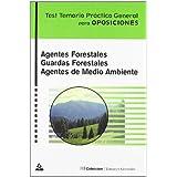 Agentes Forestales. Guardas Forestales. Agentes Medioambientales. Test Temario Practico General.