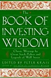 The Book Of Investing Wisdom: 1st (First) Edition