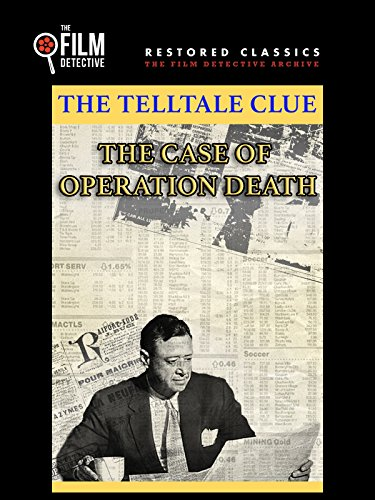 The Telltale Clue: The Case of Operation Death