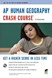 img - for AP Human Geography Crash Course (Advanced Placement (AP) Crash Course) book / textbook / text book