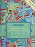 By Margaret D. Roblyer Integrating Educational Technology into Teaching (2nd Second Edition) (2nd Second Edition) [Paperback]