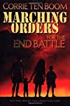 Marching Orders for the End Battle: Getting Ready for Christ's Return