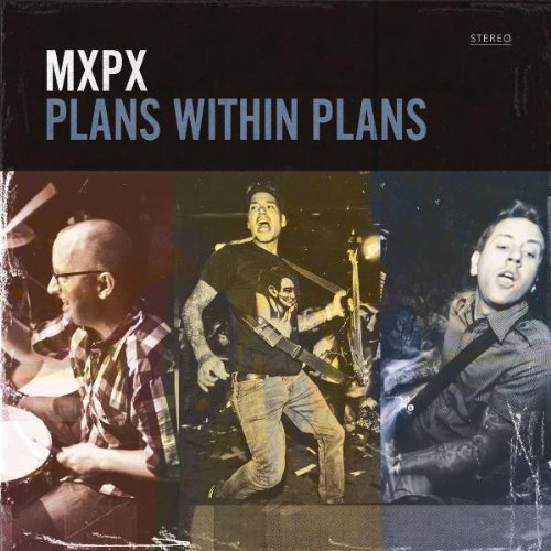 MxPx - Plans Within Plans - Zortam Music